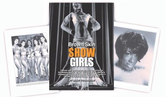 Brown Skin Showgirls